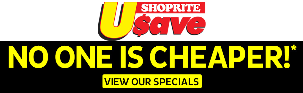 SHOPRITE USAVE, NO ONE IS CHEAPER!